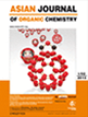 Asian Journal of Organic Chemistry